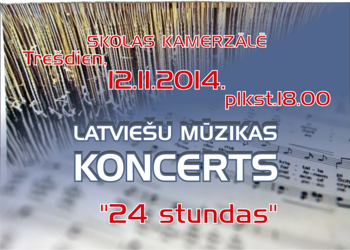 Latviešu mūzikas koncerts, skolas kamerzālē 2014.gada 12.novembrī, 18:00
