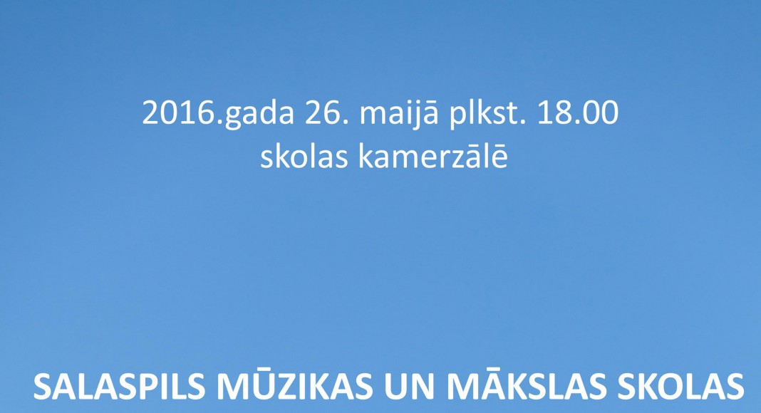 2015./ 2016. MĀCĪBU GADA NOSLĒGUMA KONCERTS