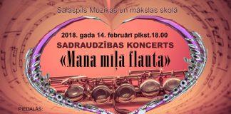 """2018.gada 14.februārī , 18:00 Salaspils Mūzikas un mākslas skolas zālē. Sadraudzības koncerts """"Mana mīļā flauta"""""""
